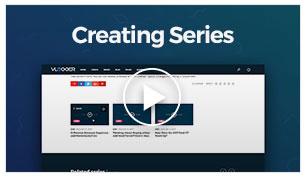 Vlogger - Creating Series
